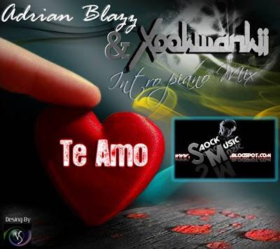 Adrian Blazz & Xookwankii - Te Amo (darkness Remix)