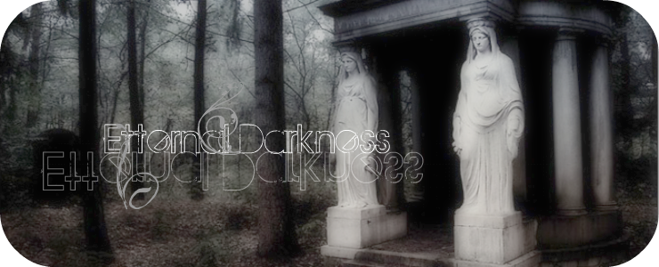 ._Etternal Darkness_.