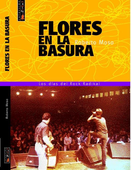 FLORES EN LA BASURA