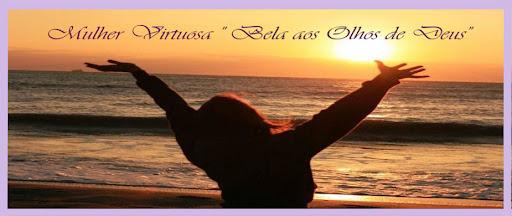 Mulher Virtuosa : Estudos Bíblicos/Edificação Espiritual