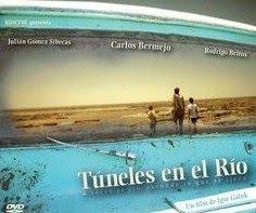 TÚNELES EN EL RÍO (2009)