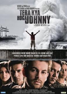 Tera Kya Hoga Johnny (2010) - Hindi Movie