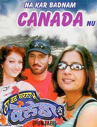 Na Kar Badnam Canada Nu (2007) - Punjabi Movie