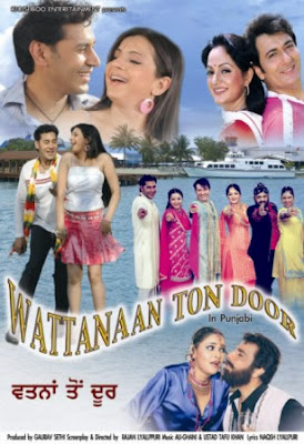 Wattanaaan Ton Door (2009) - Punjabi Movie