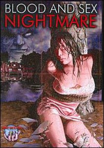 Blood and Sex Nightmare 2008 Hollywood Movie Watch Online Informations :