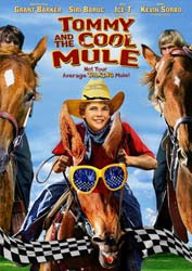 Tommy and the Cool Mule 2009 Hollywood Movie Watch Online