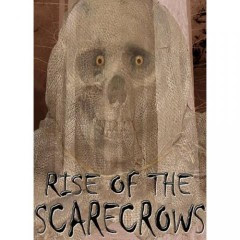 Rise of the Scarecrows 2009 Hollywood Movie Watch Online