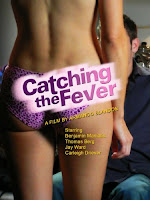Catching the Fever 2008 Hollywood Movie Watch Online