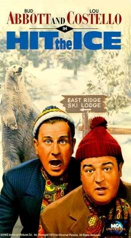 Bud Abbott and Lou Costello in Hit The Ice movie