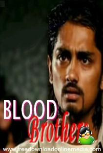 Blood Brothers (2007) - Hindi Movie