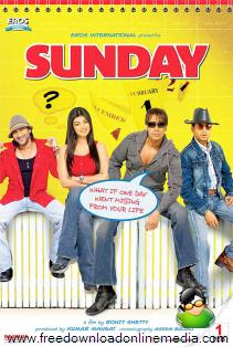 Sunday 2008 Hindi Movie Watch Online