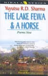 The Lake Fewa and a Horse, Poems New