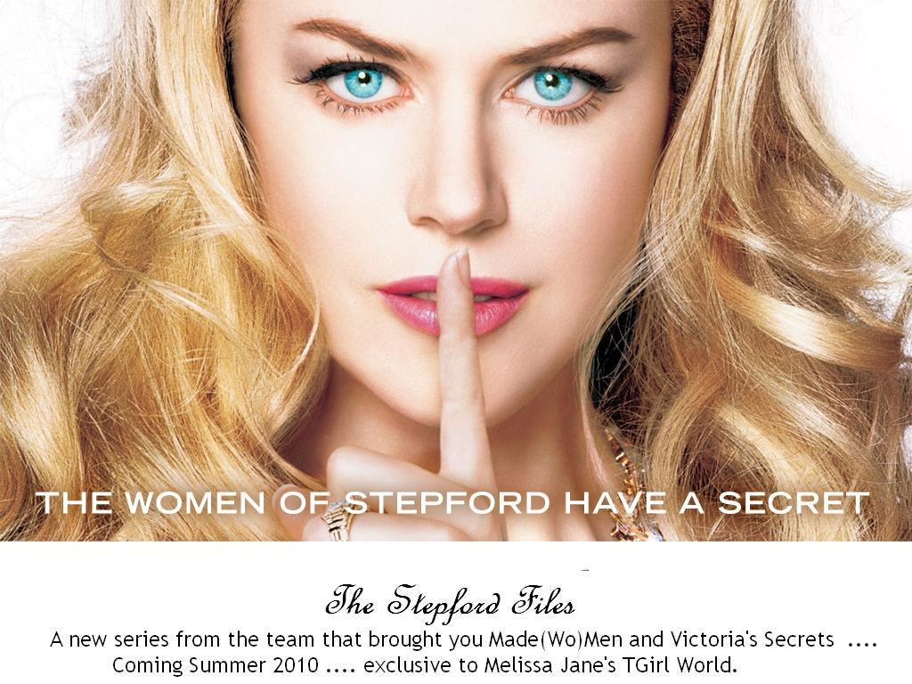S TGIRL WORLD Melissa Jane's TGirl World: The Stepford Files