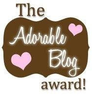 'Adorable Blog Award' via Midtown Girl!