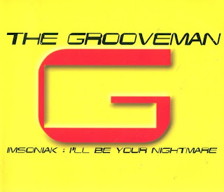 The Grooveman - Imsoniak: I'll Be Your Nightmare