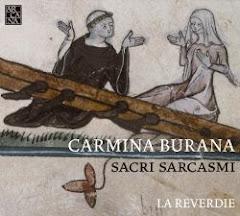 Sacri Sarcasmi - Carmina Burana // LA REVERDIE