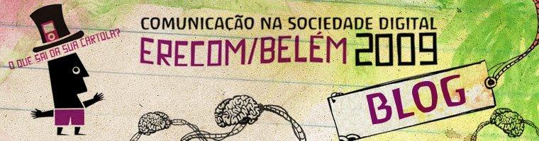 Erecom Belém 2009 - O que sai da tua cartola?
