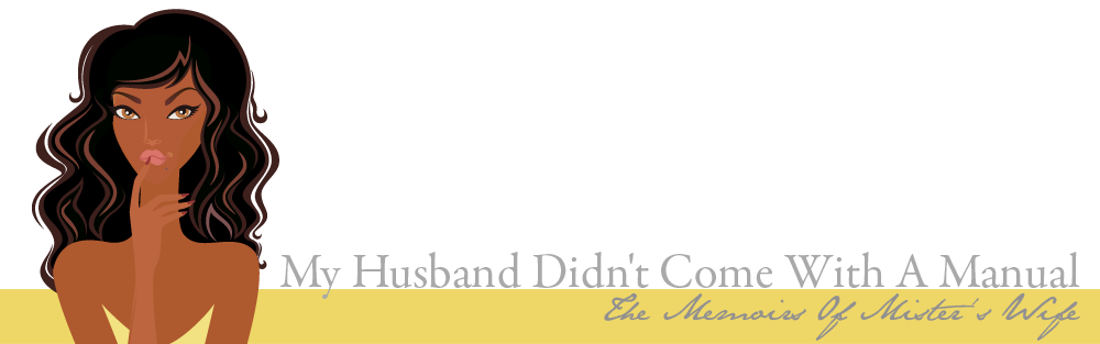 My Husband Didn't Come With A Manaul