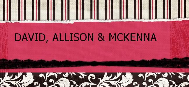 David, Allison & McKenna