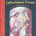 "Teenies blog surprises: Series of unfortunate events ""the bad ..."