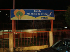 "FACHADA PRINCIPAL DA E. M. ""MANUELA FREITAS"""