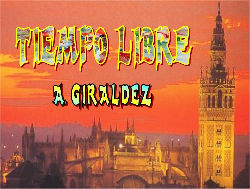 TIEMPO LIBRE GIRALDEZ