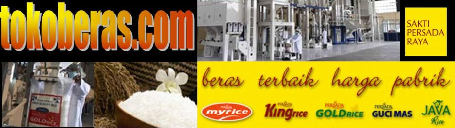 Pabrik Beras - Distributor Beras - Agen Beras