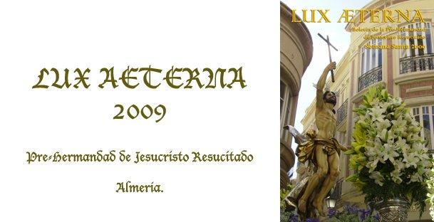 LUX AETERNA 2009