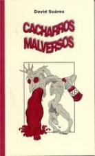"""""""Cacharros malversos"""".Grafinsa. 2000."""