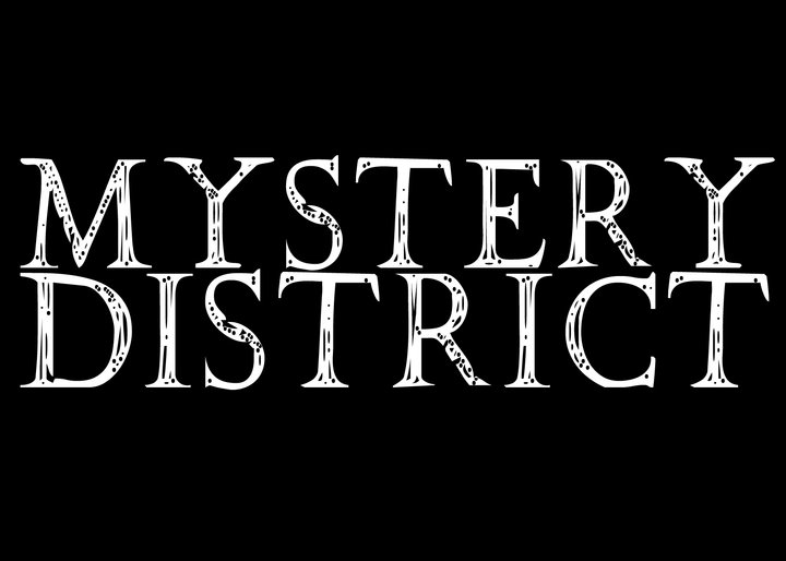 MYSTERY DISTRICT