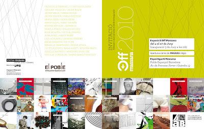 EXPO 'Off Massana 2010' Escola MASSANA, Barcelona (Espagne) - 4-27 juin 2010 dans Auba PONT (ES) offmassana2010