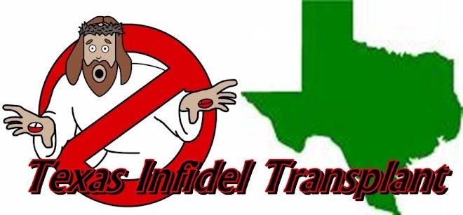 Texas Infidel Transplant