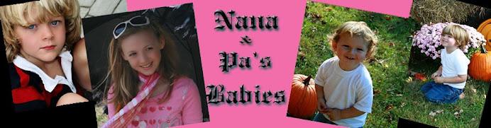Nana & Pa's Babies