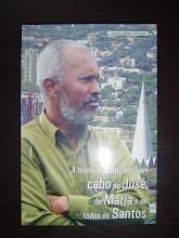 A História de um Cabo de José, de Maria e de todos os Santos (2004)