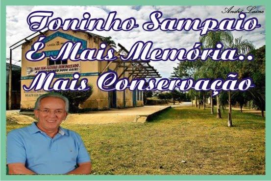 Toninho Sampaio é Mais Memória Mais Preservação