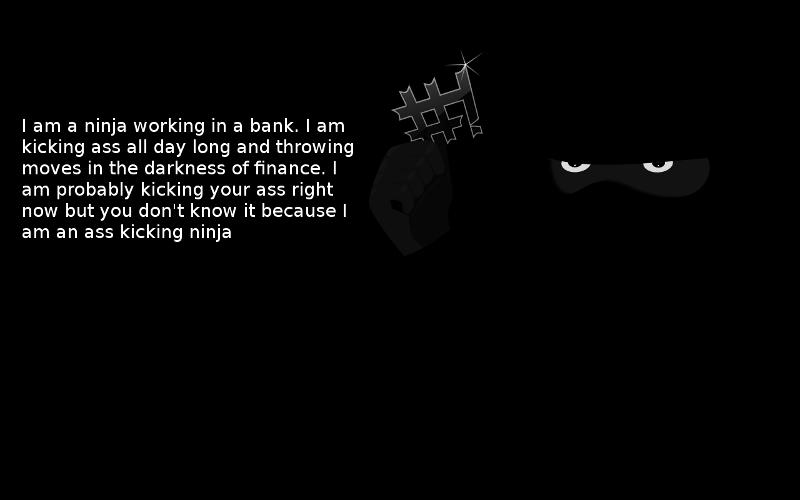 The Ninja Banker