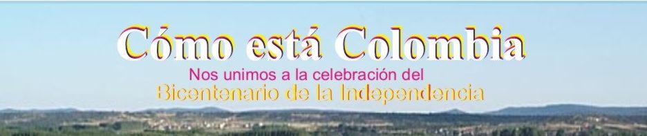 Cómo esta Colombia - Bicentenario 1