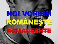 Si eu vorbesc romaneste!