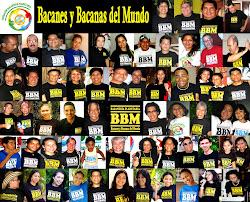 BBM, Bacanes y Bacanas del Mundo.