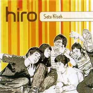 Hiro - Satu Kisah [full album 2007]