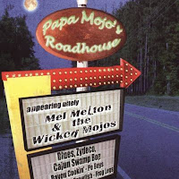 Mel Melton & Wicked Mojos - Papa Mojos Roadhouse