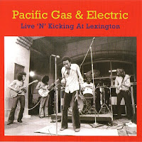 Pacific Gas & Electric 1970 Live 'n' Kicking At Lexington