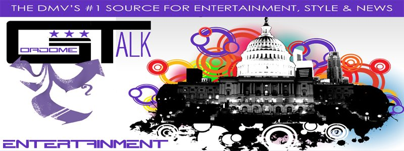 GoadomeTalk.com Entertainment :: The DMV's Official Online Hip-Hop Magazine