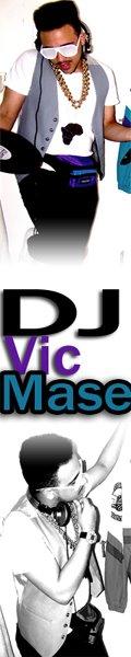 DJ VIC MASE
