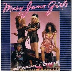 MARY JANE GIRLS 1985 ONLY