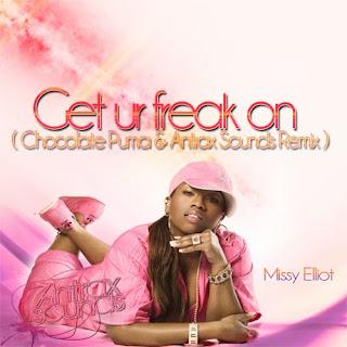 Missy Elliot - Get ur freak on (Chocolate Puma & Antrax Sounds Remix 2010)