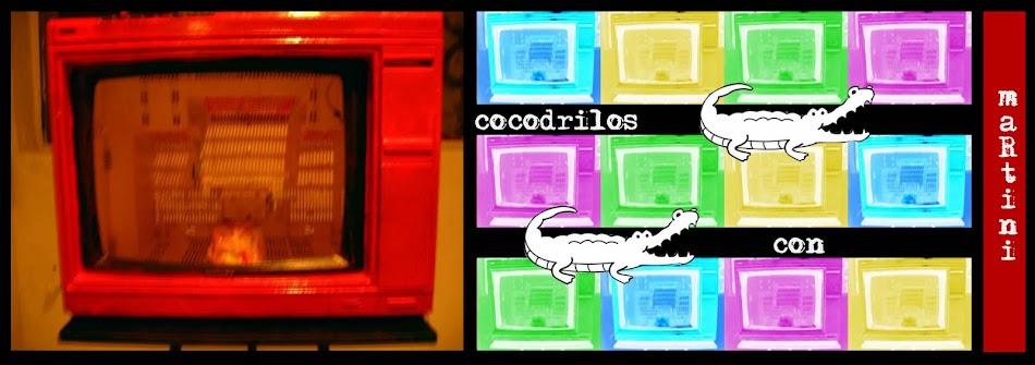 cocodrilos con martini