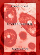 l'azalée rouge sang