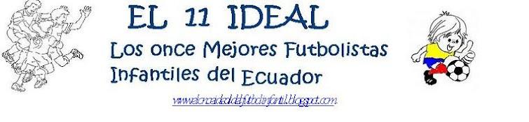PARTICIPA EN EL ¨ONCE IDEAL DEL FUTBOL INFANTIL DEL ECUADOR 2010