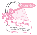 March into Spring Shop Hop